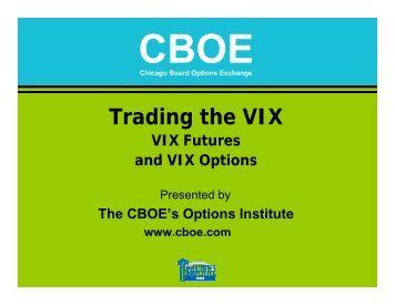 Trading the VIX - CBOE.com