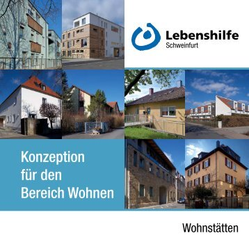 Lebenshilfe Schweinfurt: Konzeption für den Bereich Wohnen