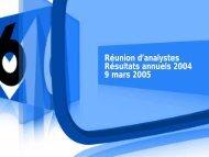 Présentation des résultats annnuels 2004 - Groupe M6