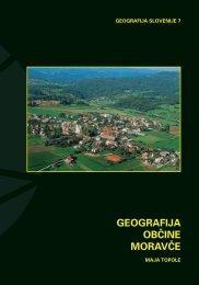 geografija ob^ine morav^e - Geografski inštitut Antona Melika - ZRC ...