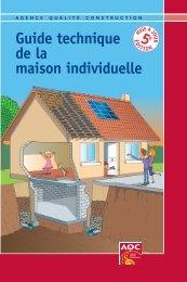 Le guide technique de la maison individuelle - Agence Qualité ...