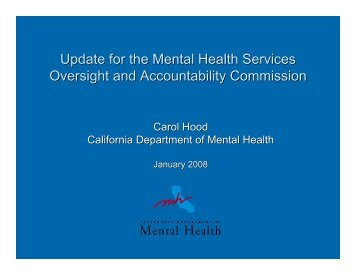 DMH Update for MHSOAC Presentation - Mental Health Services ...