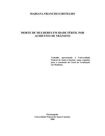 mariana francisco botelho morte de mulheres em idade fértil ... - UFSC