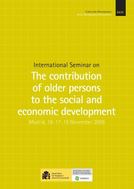 contribution of older people to social and economic ... - Imserso