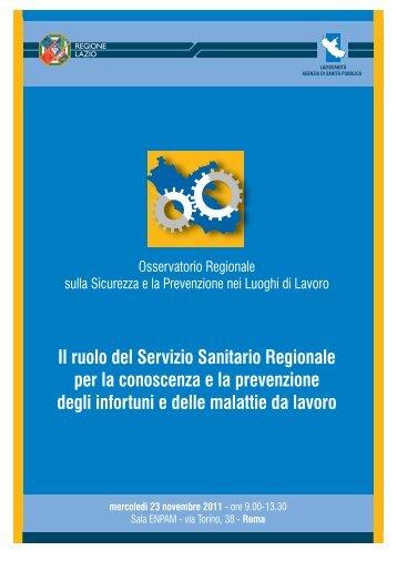 Il ruolo del Servizio Sanitario Regionale per la conoscenza e la ...
