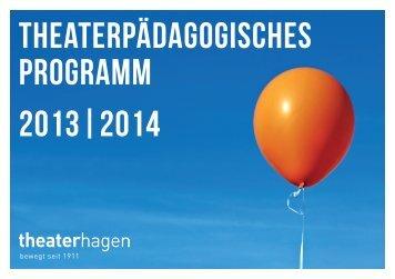 Das aktuelle theaterpädagogische Programm als ... - Theater Hagen