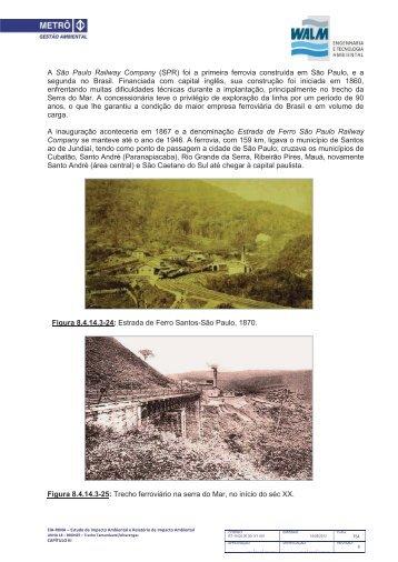 A São Paulo Railway Company (SPR) foi a primeira ferrovia ... - Metrô