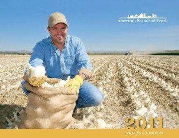 2011 AnnuAl RepoRt - American Farmland Trust