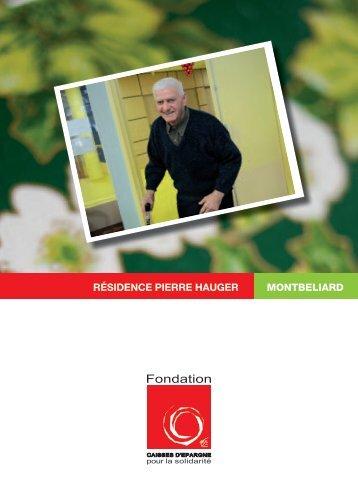 résidence pierre hauger montbeliard - Fondation Caisses d'Epargne ...