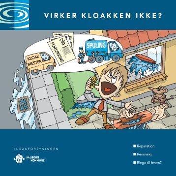 Kloakken virker ikke.indd - Aalborg Forsyning