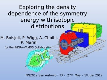 Exploring the density dependence of the symmetry energy with ...