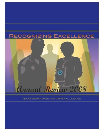 TDCJ Annual Review 2008 - Texas Department of Criminal Justice