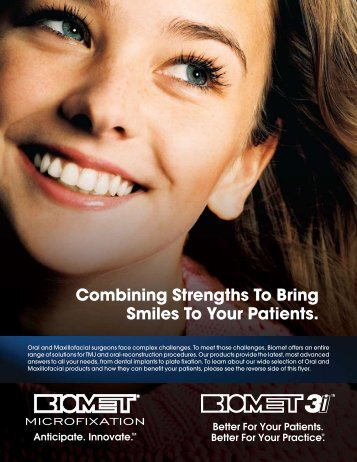 Combining Strengths To Bring Smiles To Your Patients. - Biomet 3i