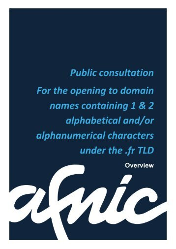 Public consultation For the opening to domain names ... - Afnic