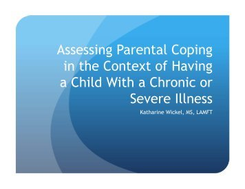 Assessing Parental Coping in the Context of Having a Child With a ...