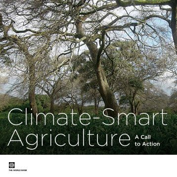 Climate Smart Agriculture: A Call to Action - PROFOR