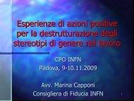 Esperienze di azioni positive per la destrutturazione degli ... - INFN