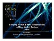 Bringing-HTML5-WAC-Opp-to-Mass-Market-Devices ... - Uplinq