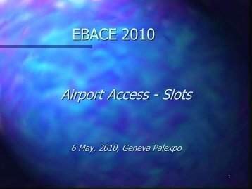 Airport Access - Slots (1133 KB, PDF) - eBace