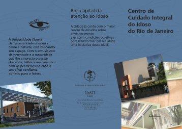 Rio, capital da atenção ao idoso - UnATI - Uerj