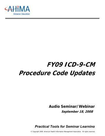 FY09 ICD-9-CM Procedure Code Updates - American Health ...