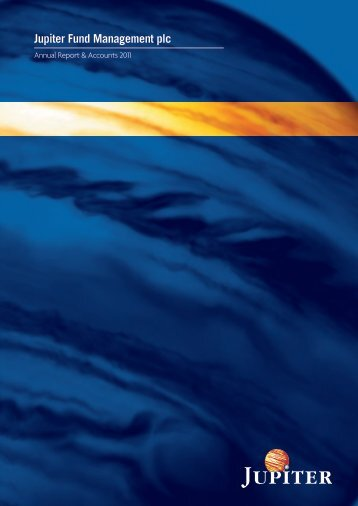 Annual Report 2011 - Jupiter Asset Management