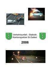 Verkehrsunfallstatistik 2006 (723 kB, PDF) - Kantonspolizei St.Gallen