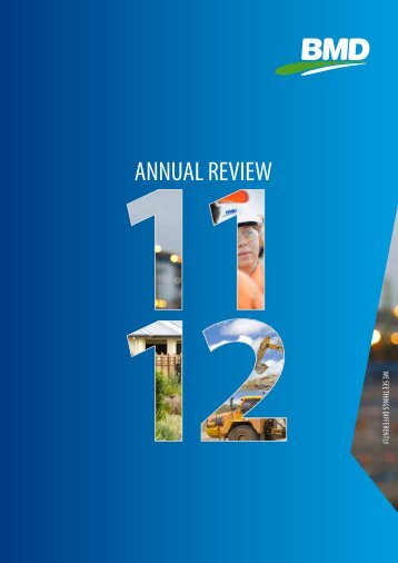 2011/2012 Annual Review – click here to download - BMD Group
