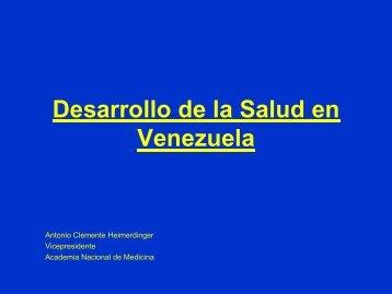 Desarrollo de la Salud en Venezuela, Dr. Antonio Clemente ...