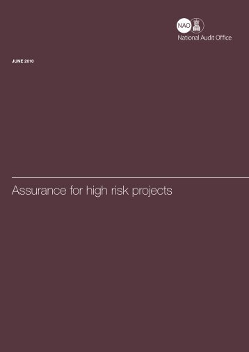 NAO report: Assurance for high risk projects - National Audit Office