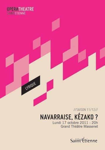 Navarraise, KézaKo ? - Opéra Théâtre de Saint-Etienne