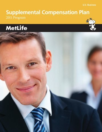Supplemental Compensation Plan - Benefits from MetLife