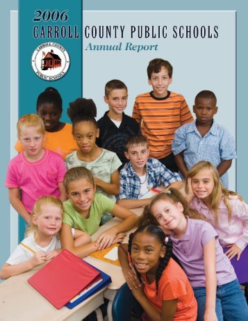 2006 Carroll County Public Schools Annual Report