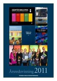 Årsredovisning 2011 - Svensk Biblioteksförening