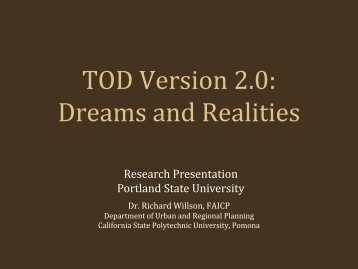 TOD Version 2.0 - Center for Transportation Studies - Portland State ...