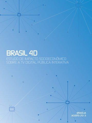 Brasil 4D - Estudo de Impacto Socioeconômico - EBC