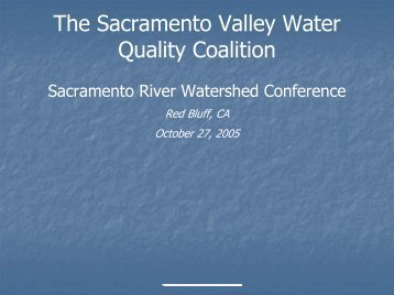 The Sacramento Valley Water Quality Coalition - Sacramento River ...