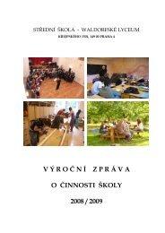 Výroční zpráva za rok 2008/2009 - Waldorfské lyceum Praha
