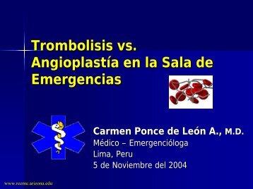 Trombolisis o Angioplastia - Reeme.arizona.edu