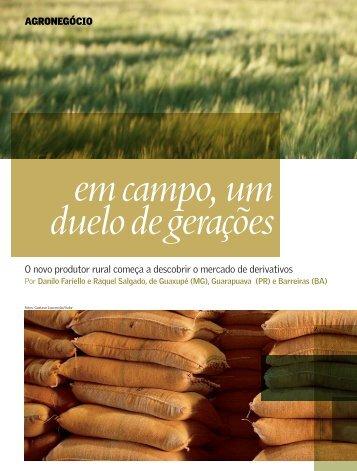 Agronegócio O novo produtor rural começa a descobrir o mercado ...