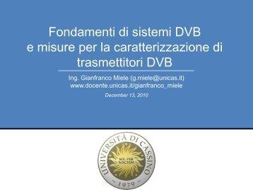 Fondamenti di sistemi DVB e misure per la caratterizzazione di ...
