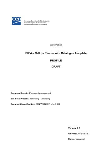 Call for Tender with Catalogue Template PROFILE DRAFT - CEN BII 2