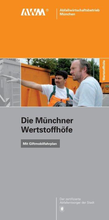 Die Münchner Wertstoffhöfe - Abfallwirtschaftsbetrieb München