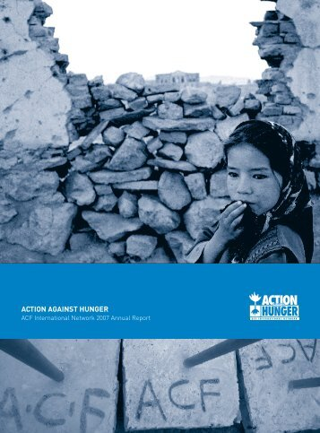 ACF International Annual Report 2007 - Action Against Hunger