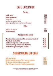 CAFE EXCELSIOR SUGGESTIONS DU CHEF
