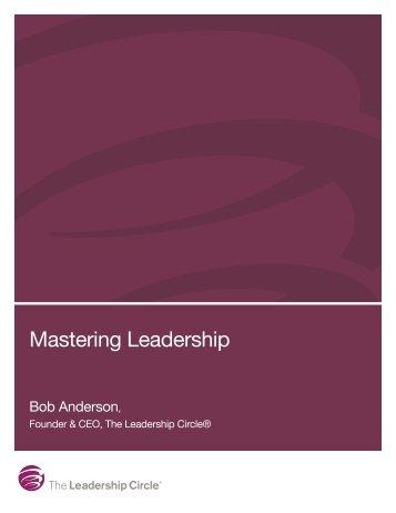Mastering Leadership - The Leadership Circle