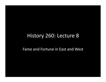 History 260: Lecture 8 - MSU Dept of History