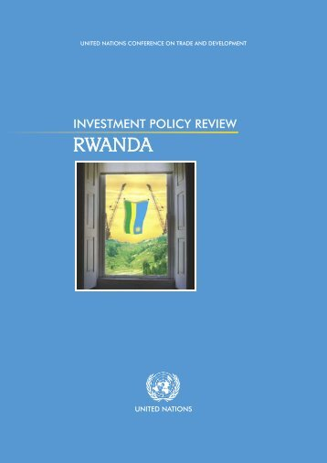 Investment Policy Review - Rwanda - UNCTAD Virtual Institute