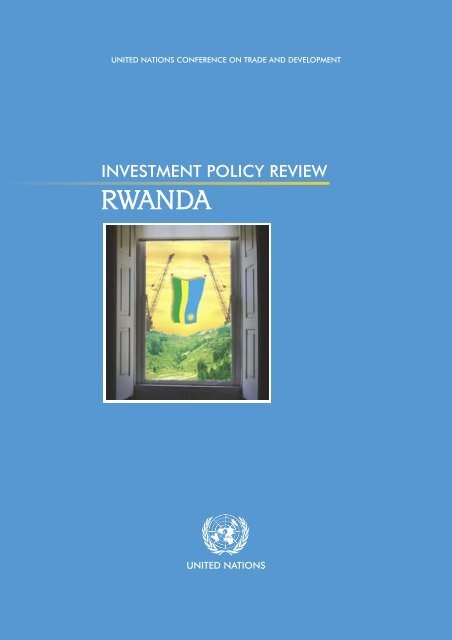 Investment Policy Review Rwanda Unctad Virtual Institute