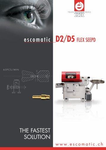 Download D2/D5 Flex Speed brochure (PDF) - Escomatic